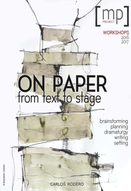 on paper – from text to stage